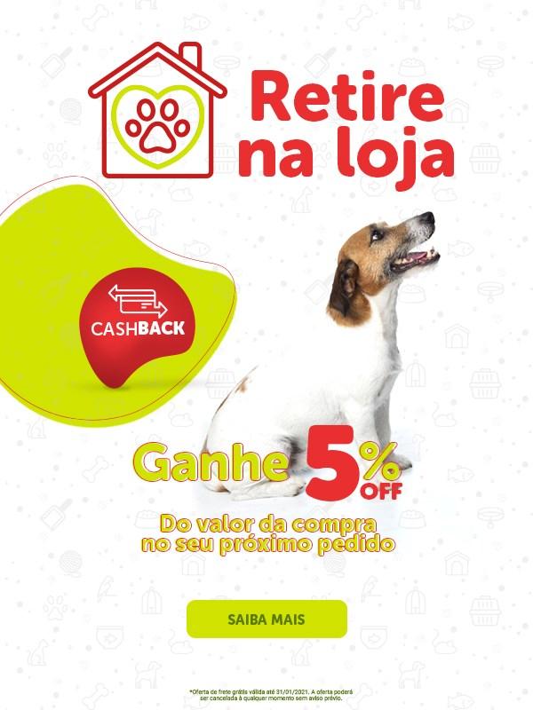 Retire na loja e ganhe 5% de Cashback